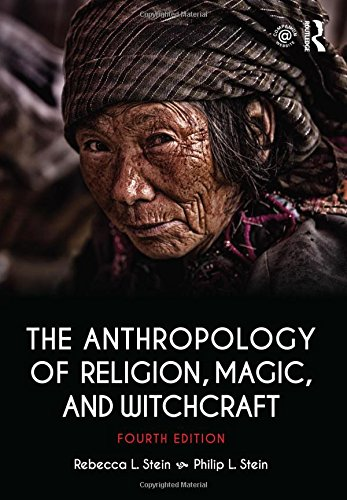 Anthropology of Religion, Magic, and Witchcraft  4th 2017 9781138692527 Front Cover