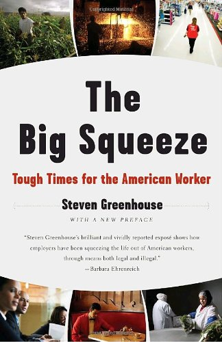 Big Squeeze Tough Times for the American Worker N/A edition cover