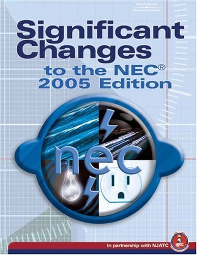 Significant Changes to the NEC 2005 2005th 2005 (Revised) 9781401888527 Front Cover