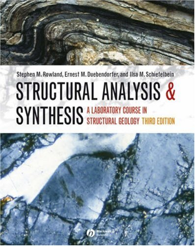 Structural Analysis and Synthesis A Laboratory Course in Structural Geology 3rd 2007 (Revised) edition cover