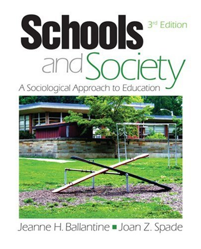 Schools and Society A Sociological Approach to Education 3rd 2008 edition cover