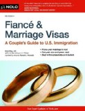 Fianc� and Marriage Visas A Couple's Guide to U. S. Immigration 8th 2014 edition cover