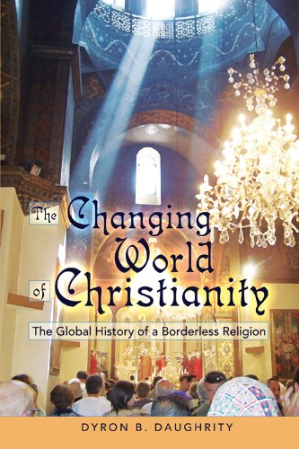 Changing World of Christianity The Global History of a Borderless Religion  2010 edition cover