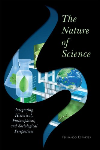 Nature of Science Integrating Historical, Philosophical, and Sociological Perspectives  2011 edition cover