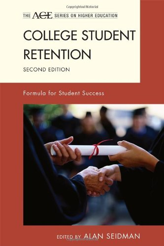 College Student Retention Formula for Student Success 2nd 2012 (Revised) edition cover