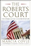 Roberts Court The Struggle for the Constitution  2014 edition cover