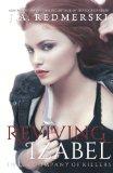 Reviving Izabel  N/A 9781494297527 Front Cover