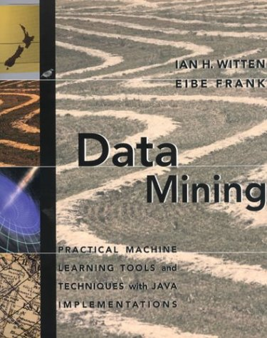 Data Mining Practical Machine Learning Tools and Techniques with Java Implementations  1999 edition cover