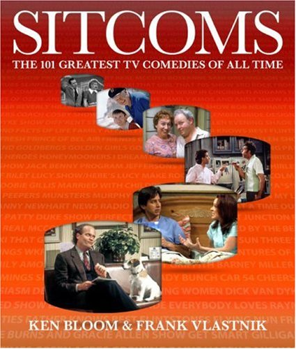 Sitcoms The 101 Greatest TV Comedies of All Time  2007 edition cover