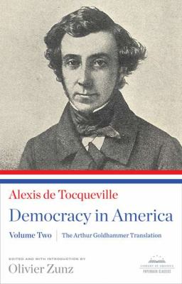 Democracy in America The Arthur Goldhammer Translation N/A edition cover