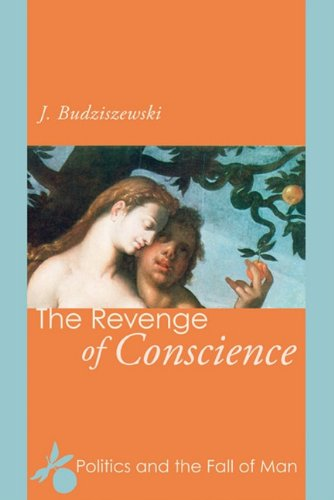 Revenge of Conscience Politics and the Fall of Man N/A edition cover