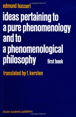 Ideas Pertaining to a Pure Phenomenology and to a Phenomenological Philosophy First Book: General Introduction to a Pure Phenomenology  1982 edition cover