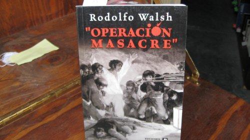 Operacion Masacre/ Massacre Operation: 1st 2006 edition cover