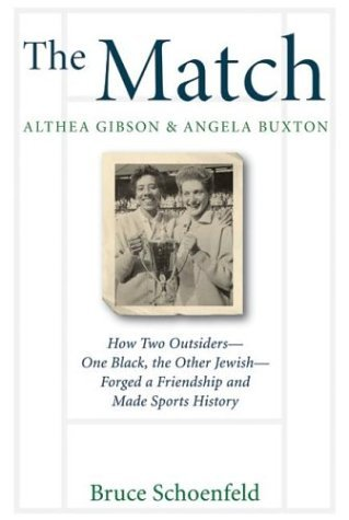 Match How Two Outsiders--One Black, the Other Jewish--Forged a Friendship and Made Sports History  2004 9780060526528 Front Cover