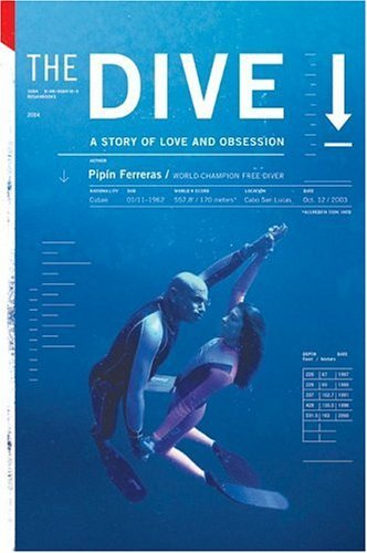 Dive A Story of Love and Obsession  2004 9780060779528 Front Cover