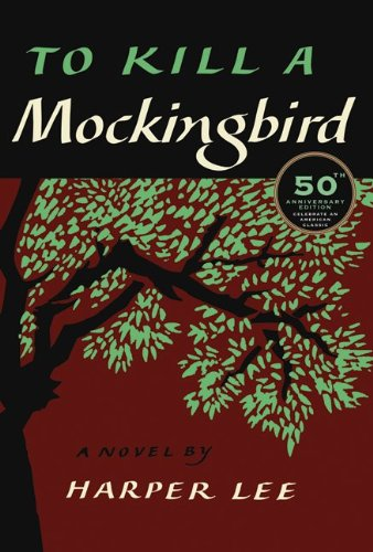 To Kill a Mockingbird  50th 2010 (Anniversary) edition cover