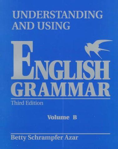 Understanding and Using English Grammar  3rd 1999 (Student Manual, Study Guide, etc.) edition cover