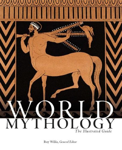 World Mythology The Illustrated Guide  2006 edition cover