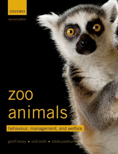 Zoo Animals Behaviour, Management, and Welfare 2nd 2013 edition cover