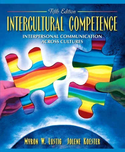 Intercultural Competence Interpersonal Communication Across Cultures 5th 2006 (Revised) 9780205453528 Front Cover