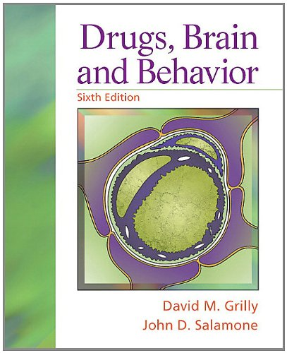 Drugs, Brain, and Behavior  6th 2012 (Revised) edition cover