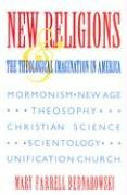 New Religions and the Theological Imagination in America   1989 (Annotated) edition cover