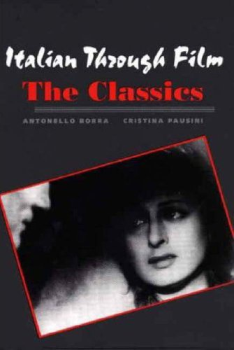Italian Through Film The Classics  2006 edition cover