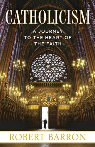 Catholicism A Journey to the Heart of the Faith  2014 edition cover