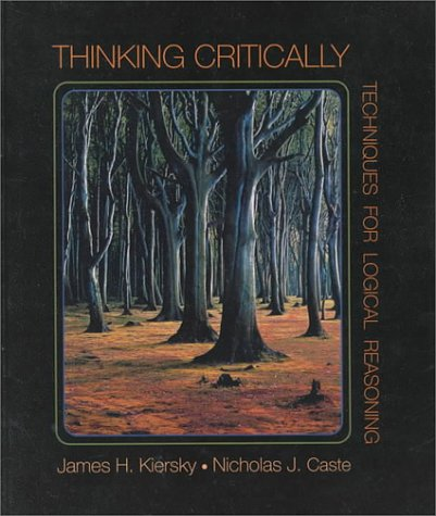 Thinking Critically Techniques for Logical Reasoning  1995 9780314043528 Front Cover