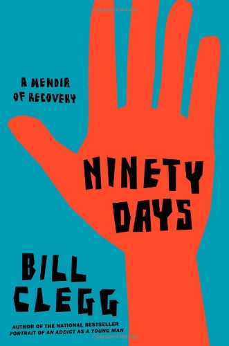 Ninety Days A Memoir of Recovery  2012 edition cover
