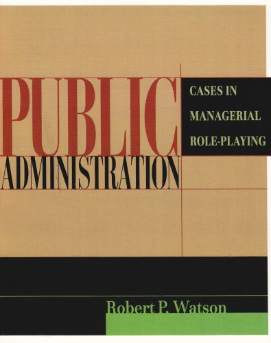 Public Administration Cases in Managerial Role-Playing  2002 edition cover