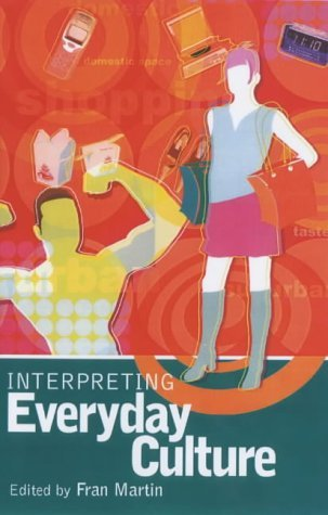 Interpreting Everyday Culture   2003 edition cover