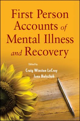 First Person Accounts of Mental Illness and Recovery   2012 edition cover