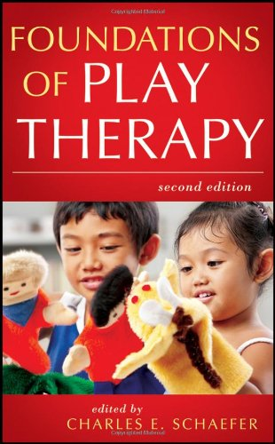 Foundations of Play Therapy  2nd 2011 edition cover