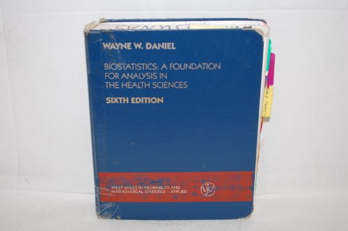 Biostatistics A Foundation for Analysis in the Health Sciences 6th 1995 9780471588528 Front Cover