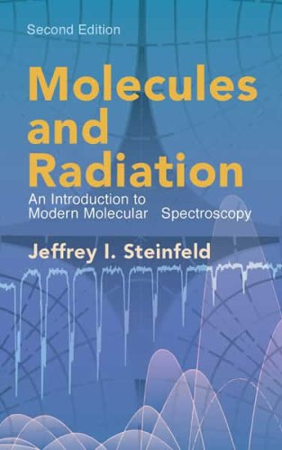 Molecules and Radiation An Introduction to Modern Molecular Spectroscopy 2nd 2005 (Revised) edition cover