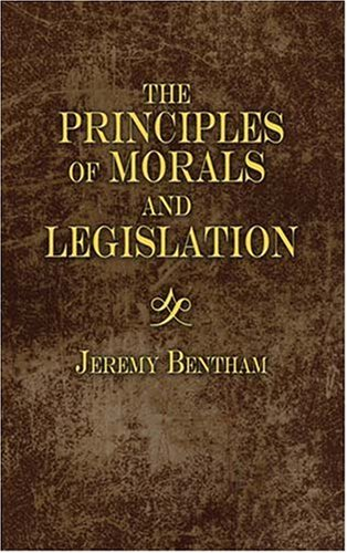 Introduction to the Principles of Morals and Legislation   2007 edition cover