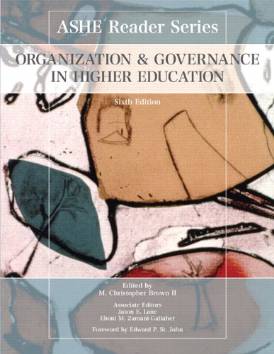 Organization and Governance in Higher Education  6th 2011 edition cover