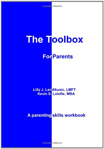 Toolbox for Parents A Parenting Skills Workbook N/A edition cover