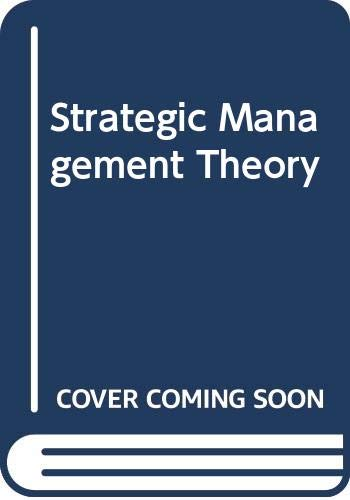 Strategic Management Theory 5th 2001 9780618101528 Front Cover