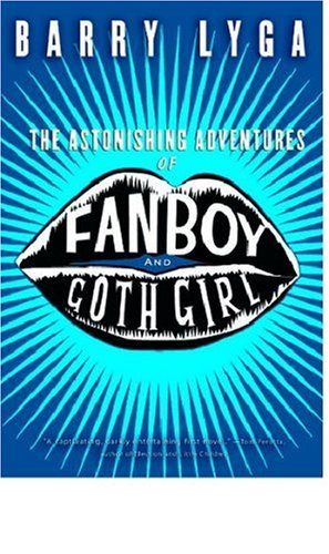 Astonishing Adventures of Fanboy and Goth Girl   2007 edition cover