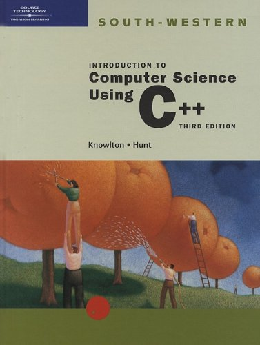 Introduction to Computer Science Using C++  3rd 2002 (Revised) edition cover