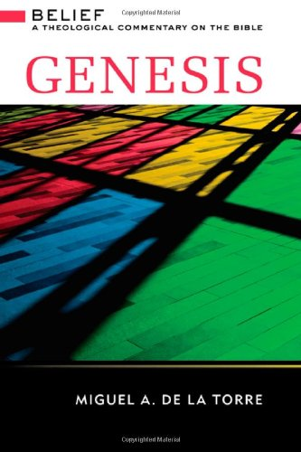 Genesis Belief: A Theological Commentary on the Bible  2011 9780664232528 Front Cover