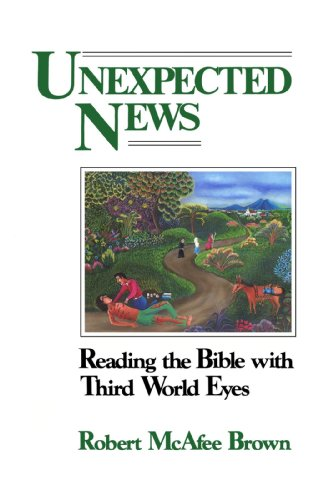 Unexpected News Reading the Bible with Third World Eyes N/A edition cover