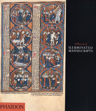History of Illuminated Manuscripts  2nd 1997 (Revised) edition cover