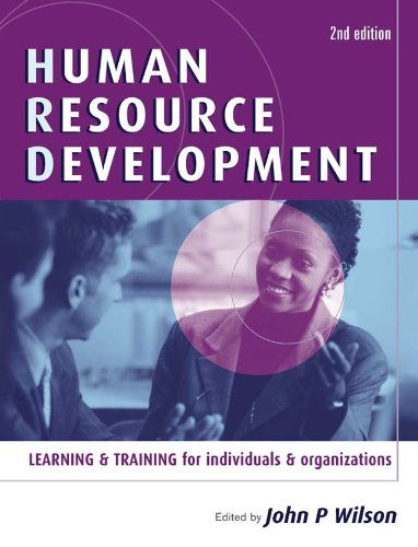 Human Resource Development Learning and Training for Individuals and Organizations 2nd 2005 (Revised) 9780749443528 Front Cover