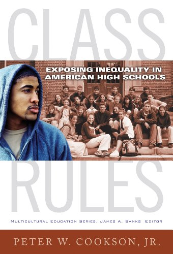 Class Rules Exposing Inequality in American High Schools  2013 edition cover