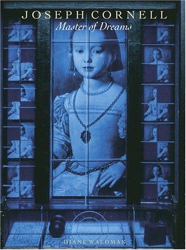 Joseph Cornell Master of Dreams  2006 edition cover