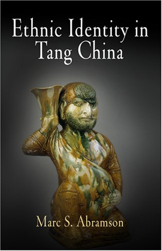 Ethnic Identity in Tang China   2008 edition cover