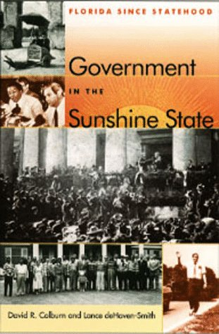 Government in the Sunshine State Florida since Statehood  1999 edition cover